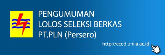 PENGUMUMAN LOLOS SELEKSI BERKAS PT.PLN (Persero)